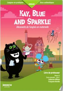 Couverture Kay, Blue and Sparkle